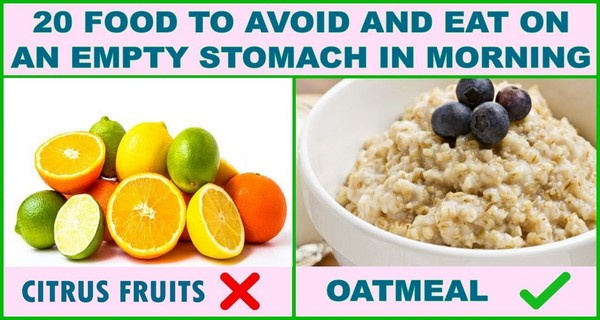 20 Dangerous Foods To Completely Avoid On An Empty Stomach ...