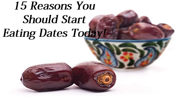 15 Reasons You Should Start Eating Dates Today!